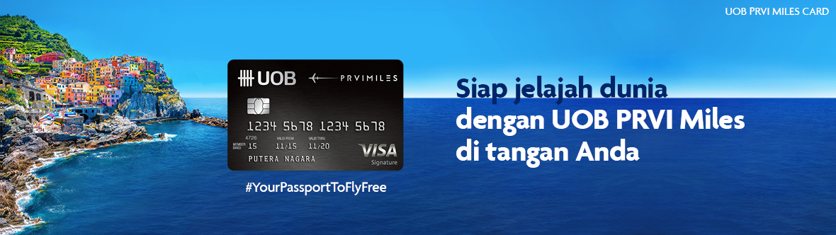 UOB PRVI Miles, Your Passport to Fly Free
