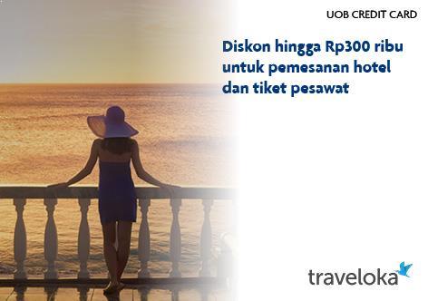 Uob Indonesia Traveloka Diskon Hingga Rp300ribu Untuk Pemesanan Hotel Dan Tiket Pesawat